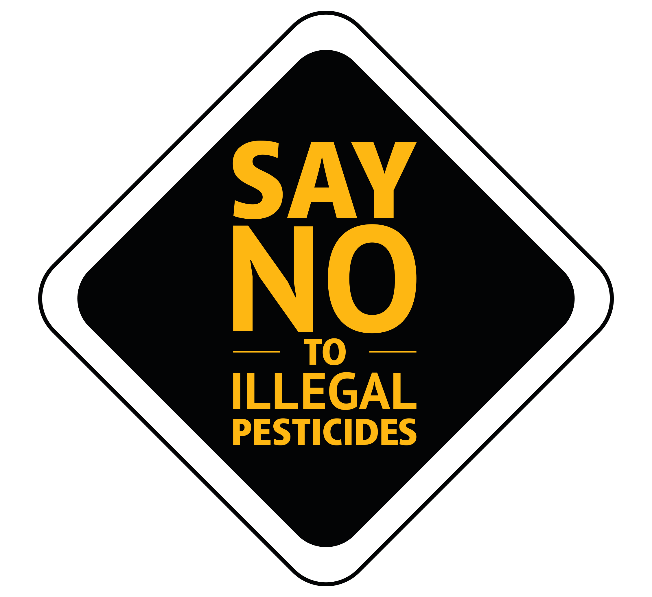 Say no to illegal pesticides
